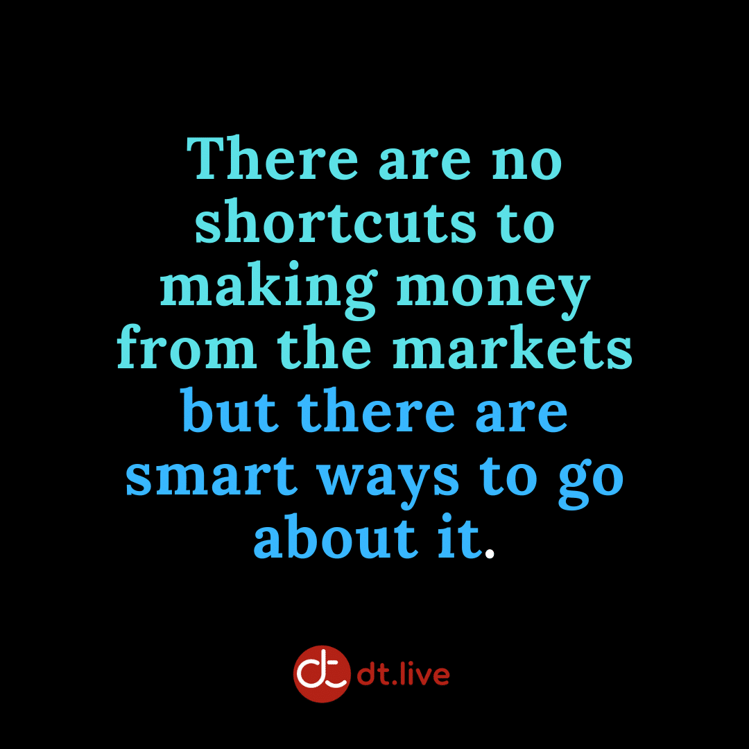 There are no shortcuts to making money from the markets but there are smart ways to go about it